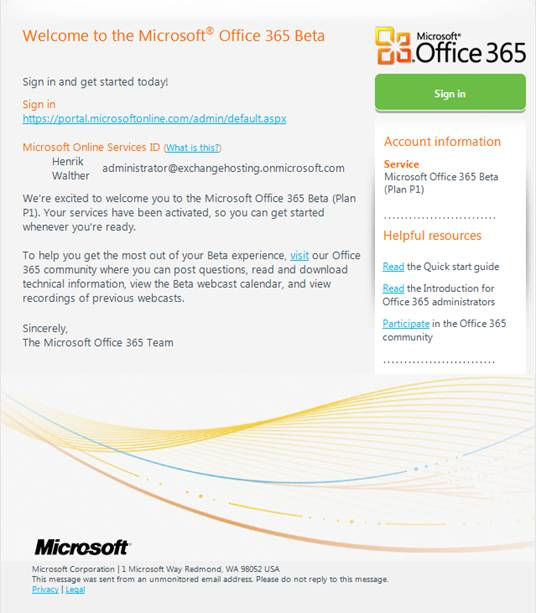 office 365 login. Figure 3: Office 365 Beta